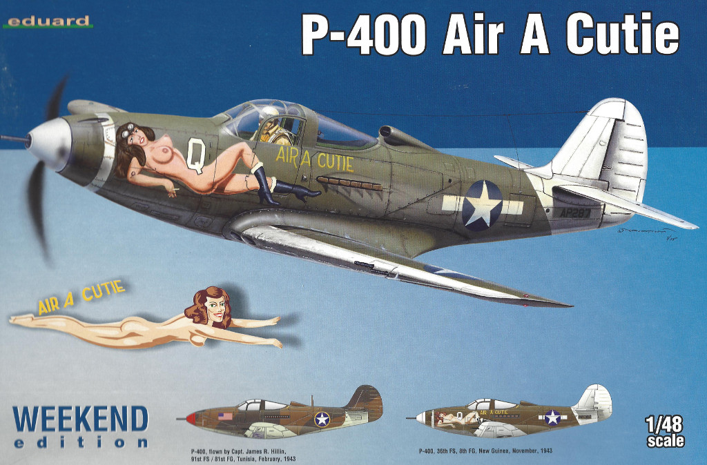 "Box-12 P-400 ""Air a Cutie"" Weekend Edition Eduard 1:48 (8472)"