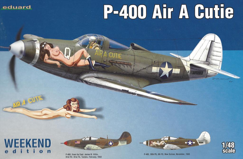 """Box-12 P-400 """"Air a Cutie"""" Weekend Edition Eduard 1:48 (8472)"""