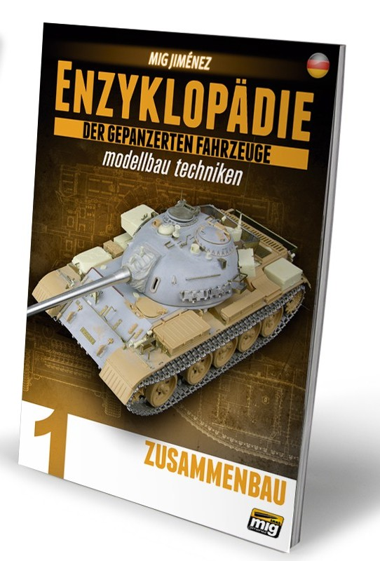 encyclopedia-of-armour-modelling-techniques-vol-1-construction-german Mig Jimenez´ Enzyklopädie Panzermodellbau auf Deutsch!