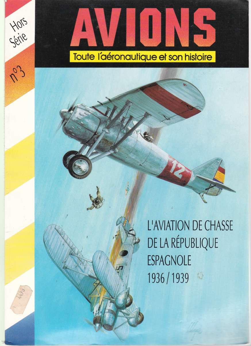 AVIONS-L´aviation-de-chasse-de-la-Republique-Espagnol-1 L´Aviation de chasse de la république Espagnole 1936/1939