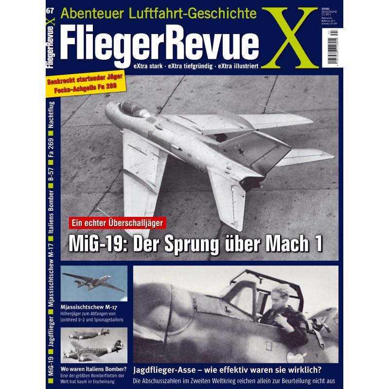 FliegerRevueX-67Cover Neu im Zeitschriftenregal - die FliegerRevueX Nr. 67