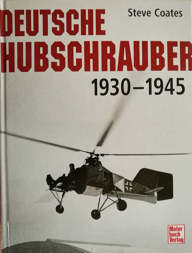 Coates-Steve-Deutsche-Hubschrauber-1930-bis-1945-1 Steve Coates: Deutsche Hubschrauber 1930 bis 1945