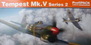 Tempest Mk.V Series 2 Profi-Pack in 1:48 von Eduard #82122