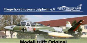 """25.05.19: Sechste Modellbauausstellung """"Modell trifft Original"""" in Leipheim"""