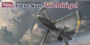 Focke Wulf Triebflügel in 1.48 von Amusing Hobby #48A001