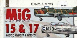 Planes & Pilots: MiG-15 / MiG-17