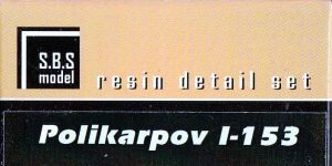 Polikarpov I-153 Cowling & Exterior in 1:72 von S.B.S. Model # 72034