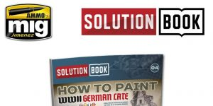 SOLUTION BOOK: How to paint WW II GERMAN late Camouflage